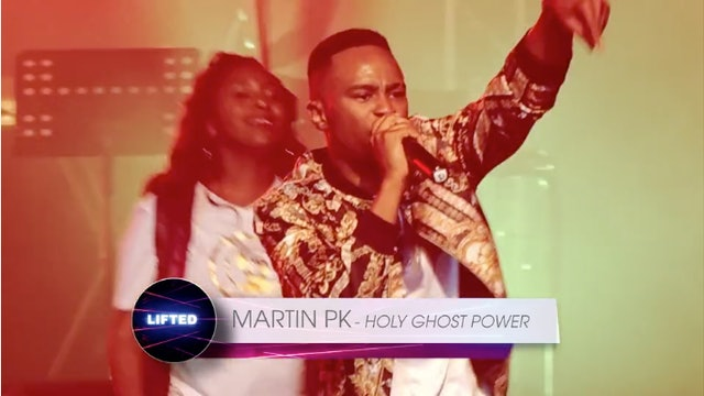 Martin PK - Holy Ghost Power