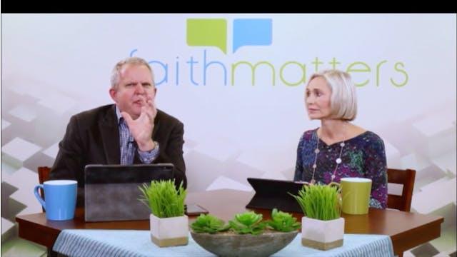10-13-2019 - Faith Matters - Episode 82