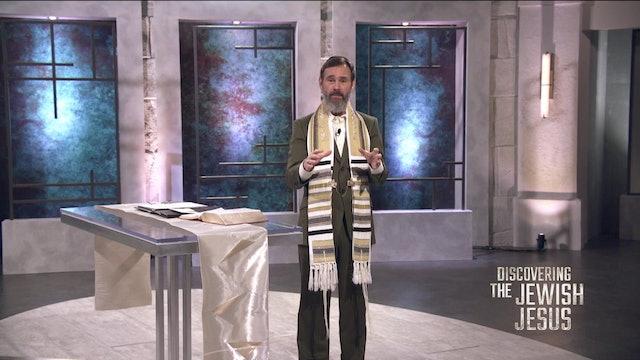 Discovering The Jewish Jesus (07-29-2020)