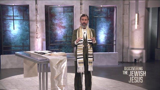 Discovering The Jewish Jesus (07-29-2...
