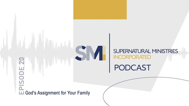 020 - God's Assignment for Your Family