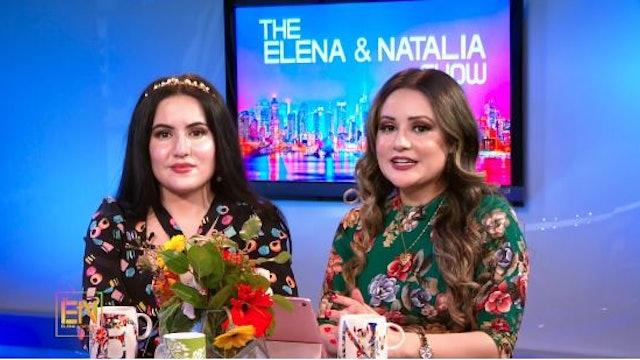 The Elena & Natalia Show (03-25-2021)