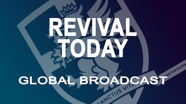 Revival Today Global Broadcast