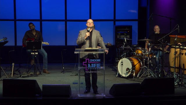 Choose Life Church (05-31-2020)