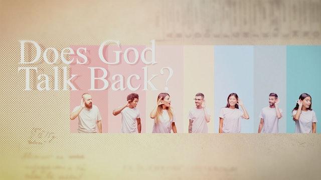 Does God Talk Back