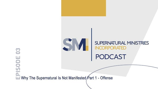 Why The Supernatural Is Not Manifeste...