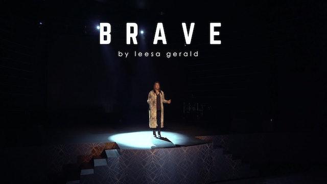 BRAVE - Leesa Gerald