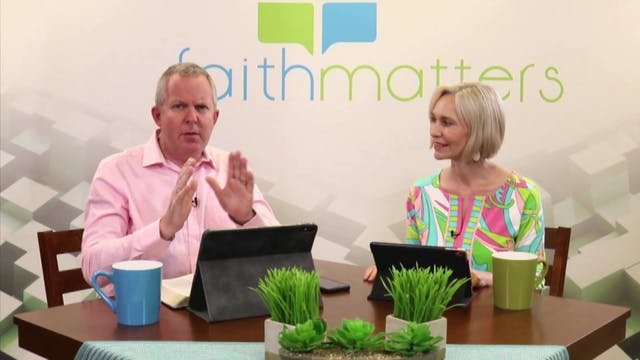05-17-2020 - Faith Matters - Episode ...
