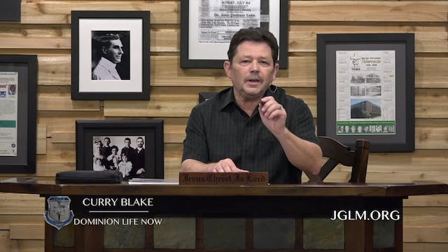 John G Lake Ministries (06-11-2020)
