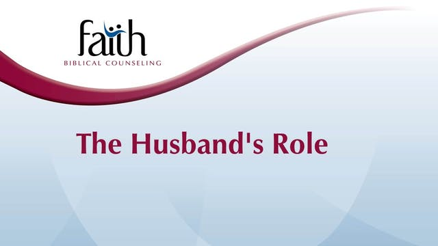 The Husband's Role (Rob Green)