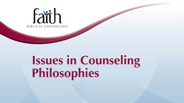 Issues in Counseling Philosophies (Brent Aucoin)