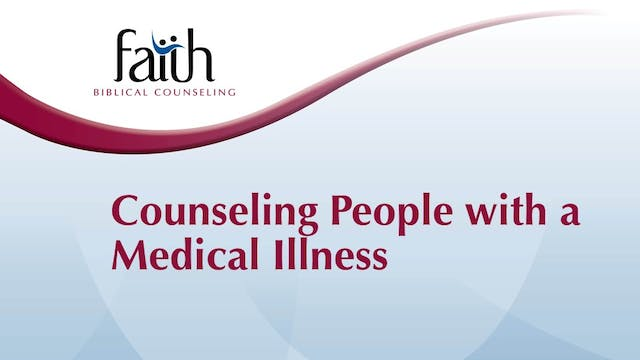 Counseling People With a Medical Illness (Charles Hodges)