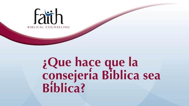 ¿Qué hace que la consejería Bíblica sea Bíblica_(Steve Viars)