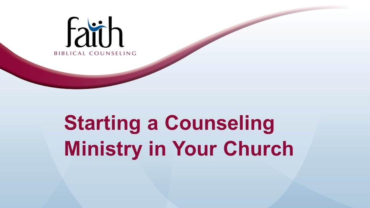 Starting a Counseling Ministry in Your Church
