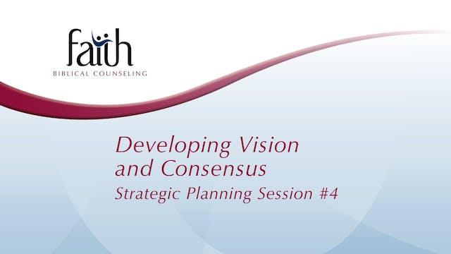 4 Developing Vision & Consensus (Arvid Olson)