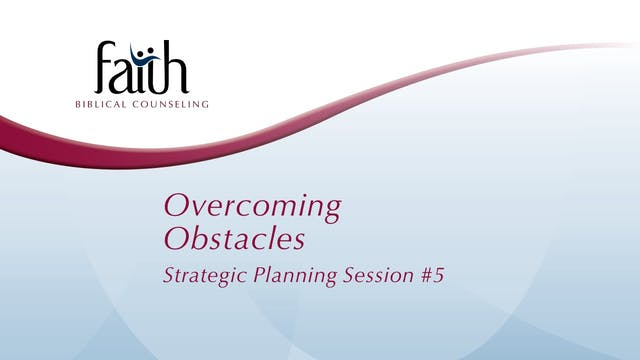 5 Overcoming Obstacles (Arvid Olson)