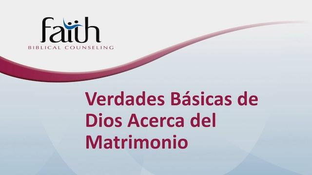 Verdades Básicas de Dios acerca del Matrimonio (Newton Pena)