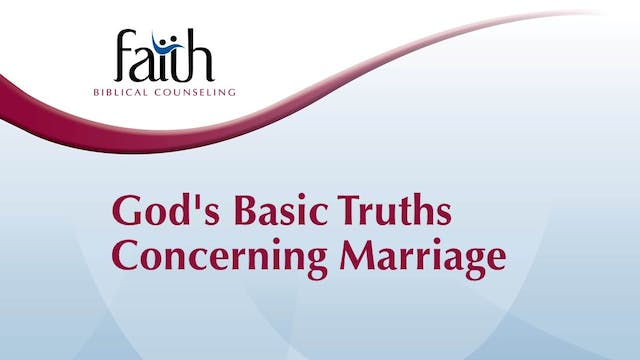God's Basic Truths Concerning Marriage (Randy Patten)
