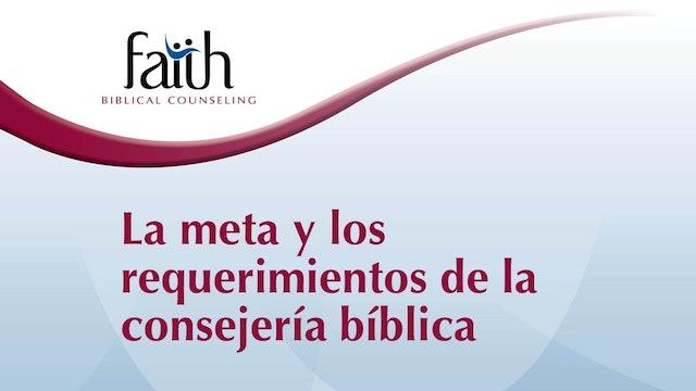 La meta y los requerimientos de la consejería bíblica (Newton Pena)