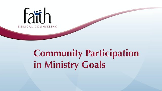 4 - Community Participation in Ministry Goals (Arvid Olson)