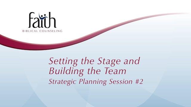 2 Setting the Stage & Building the Team (Joe Blake)