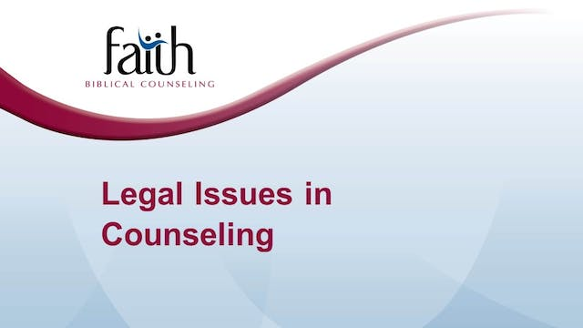 3 Legal Issues in Counseling (Steve V...
