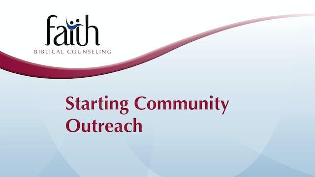 1 - Starting Community Outreach (Steve Viars)