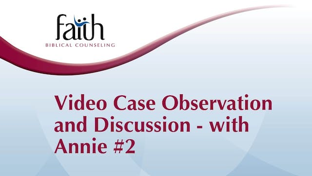 """Video Case Observation: Amy Baker with """"Annie"""" #2 - Getting Started"""