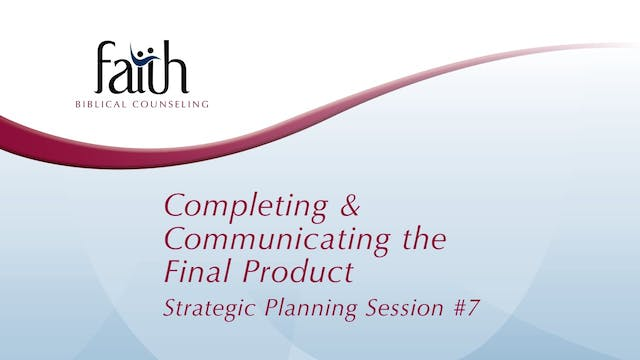 7 Completing & Communicating the Final Product (Arvid Olson)