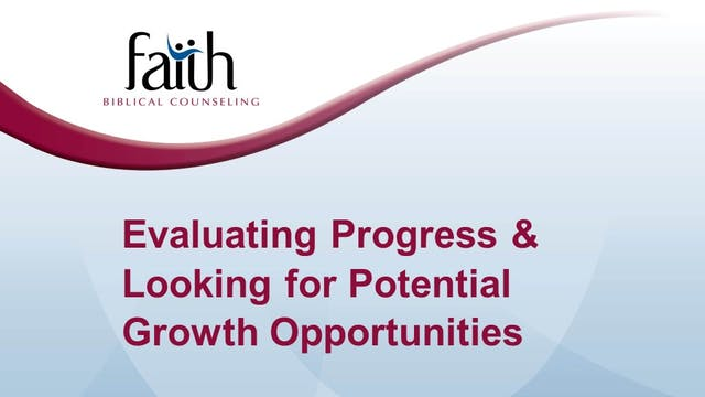 9 Evaluating Progress & Looking for Potential Growth Opportunities (Rob Green)