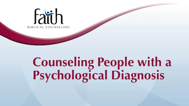 Counseling People With a Psychological Diagnosis (Dan Wickert)