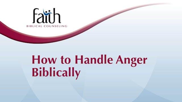 How to Handle Anger Biblically (Josh Greiner)