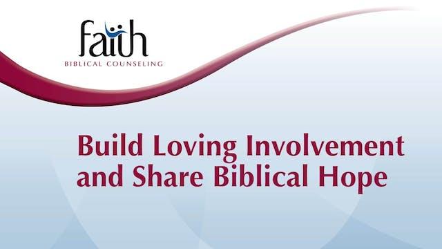 KE 1&2 - Build Loving Involvement and Share Biblical Hope (Brent Aucoin)