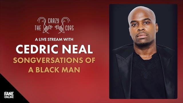 A Live Stream with Cedric Neal: 7 Sep 19:00