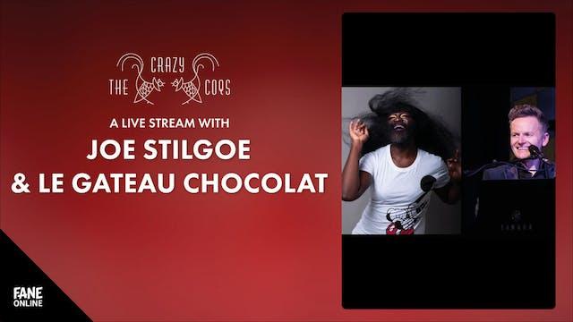 CC - Stilgoe & Le Gateau Chocolat: 20 May 19:00 UK