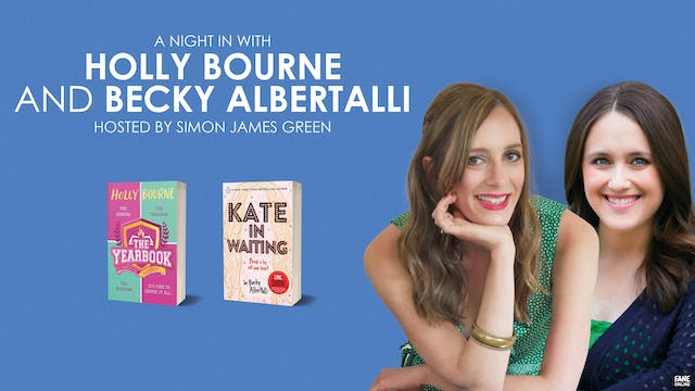 Holly Bourne and Becky Albertalli: 17 May 20:00 UK