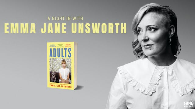 A Night In With Emma Jane Unsworth: 22 Feb 18:30