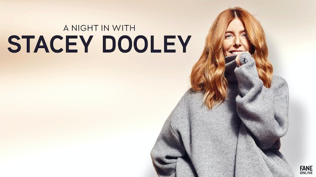 A Night In With Stacey Dooley: 12 Feb 18:30