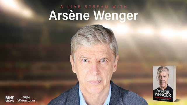 A Live Stream with Arsene Wenger: 12 Oct 18:30