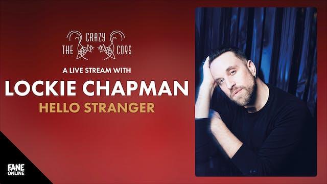 Crazy Coqs - Lockie Chapman: 19 May, 21:00 UK