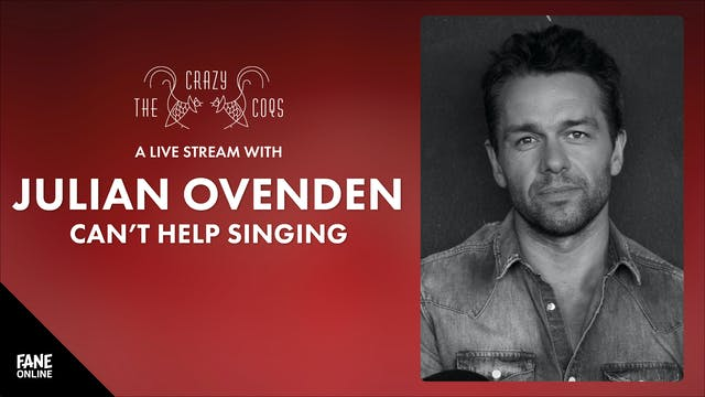 A Live Stream With Julian Ovenden - ON DEMAND