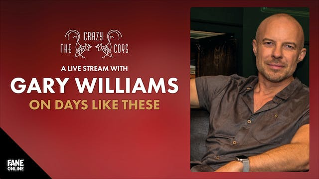 A Live Stream with Gary Williams: 30 Dec 18:30