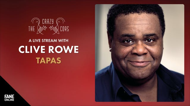 A Live Stream with Clive Rowe: Tapas