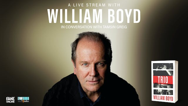 A Live Stream with William Boyd: 4 Oct 18:30