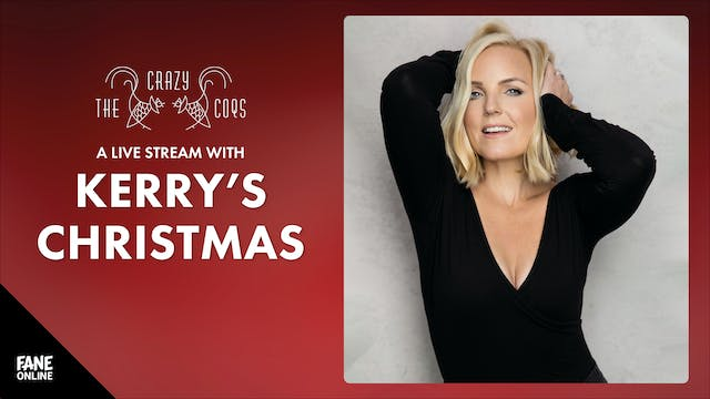 A Live Stream With Kerry's Xmas: 9 Dec 20:30