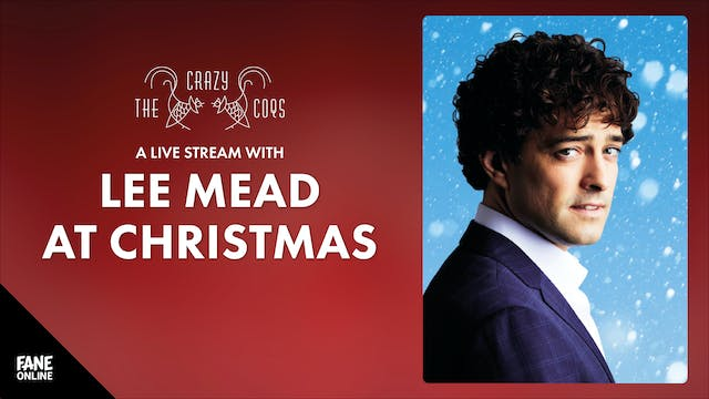 A Live Stream With Lee Mead: 10 Dec 20:30