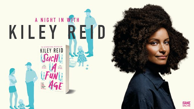 A Night In With Kiley Reid: 26 Feb 18:30