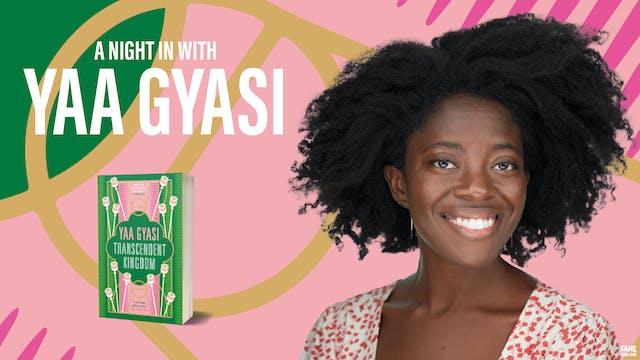 A Night In with Yaa Gyasi: 18 May, 18:30 UK