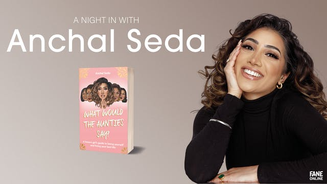 A Night In with Anchal Seda: 7 Sep, 20:00 UK