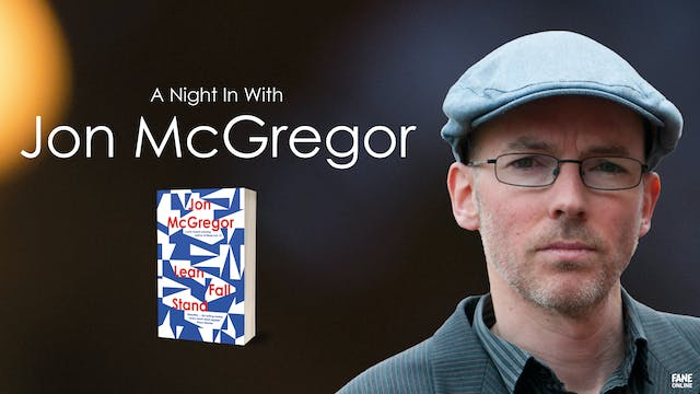A Night In With Jon McGregor - ON DEMAND